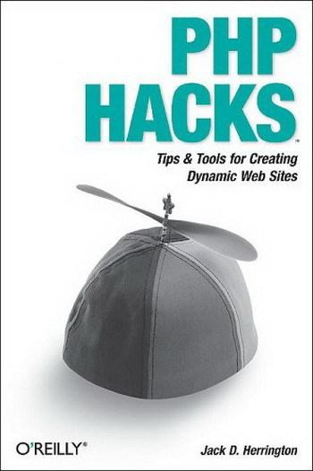 OReilly PHP Hacks Tips and Tools For Creating Dyna