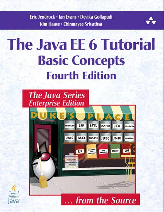 The Java EE 6 Tutorial Basic Concepts 4th Edition