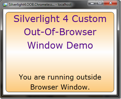 OOB application window earlier to Silverlight 4 RC